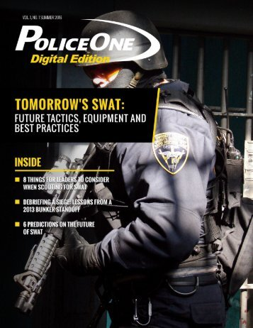 1 PoliceOne Digital Edition | Summer 2016