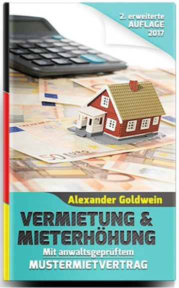 Vermietung & Mieterhöhung - 2. überarbeitete und aktualisierte Neuauflage 2017