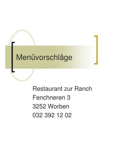 Menüvorschläge Restaurant zur Ranch in Worben