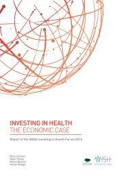 INVESTING IN HEALTH THE ECONOMIC CASE