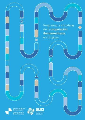Programas e iniciativas de la cooperación iberoamericana en Uruguay