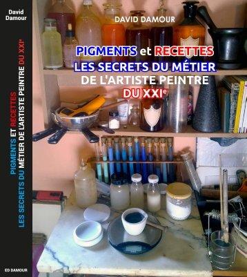 Pigments et recettes le metier de l'artiste peintre du XXIe extrait 42 pages
