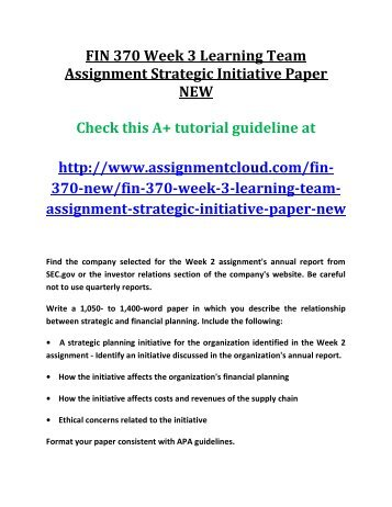 fin370 strategic initiative paper Find exactly what you want to learn from solved papers for fin/370 - week 3 - strategic initiative paper - lowe's, developed by industry experts.