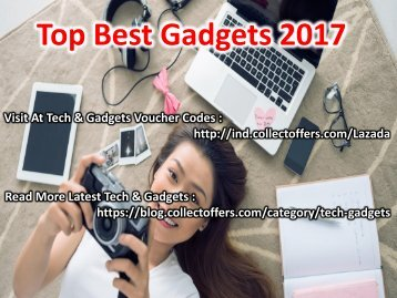 Top Best Gadgets 2017