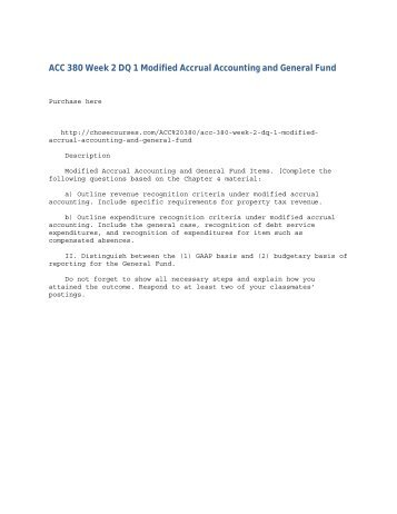 ACC 380 Week 2 DQ 1 Modified Accrual Accounting and General Fund