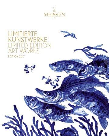 MEISSEN Limitiere Kunstwerke 2017