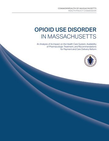 OPIOID USE DISORDER IN MASSACHUSETTS