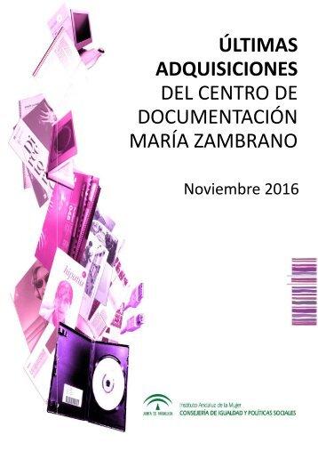 ÚLTIMAS ADQUISICIONES DEL CENTRO DE DOCUMENTACIÓN MARÍA ZAMBRANO