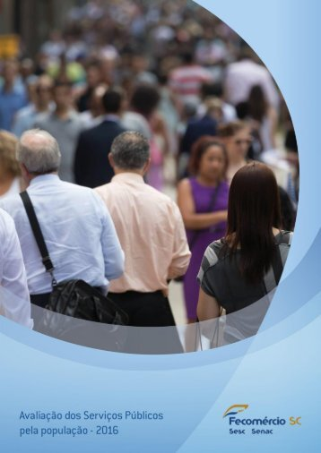 Avaliação dos serviços públicos pela população - 2016