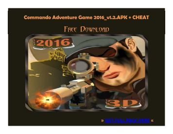 Commando Adventure 2016 v1.2 APK + CHEAT FREE DOWNLOAD