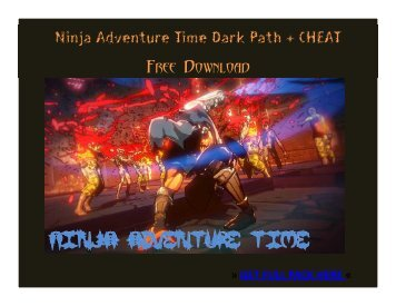 Ninja Adventure Time Dark Path_v4_APK + CHEAT FREE DOWNLOAD
