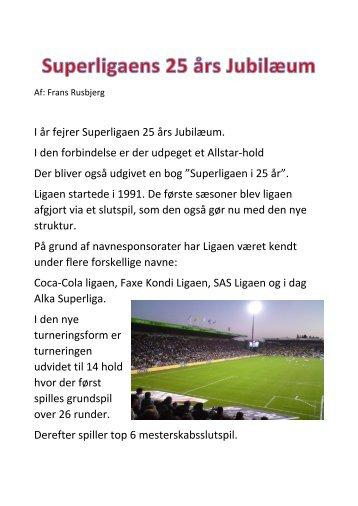 Superligaens 25 års jubilæum