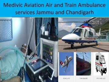 Fast & Less Price Air and Train Ambulance Services from Chandigarh and Jammu