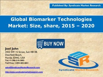 Global Biomarker Technologies Market: Size, share, 2015 – 2020