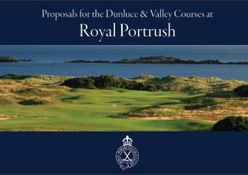 Proposals for the Dunluce and Valley Courses at Royal Portrush 2015