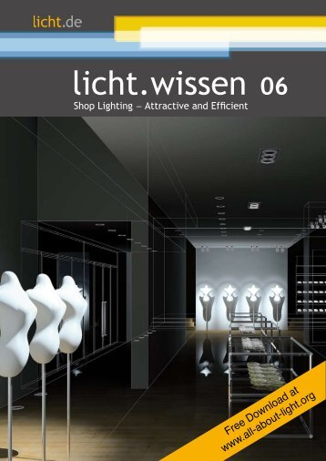 "licht.wissen No. 06 ""Shop Lighting - Attractive and Efficient"""
