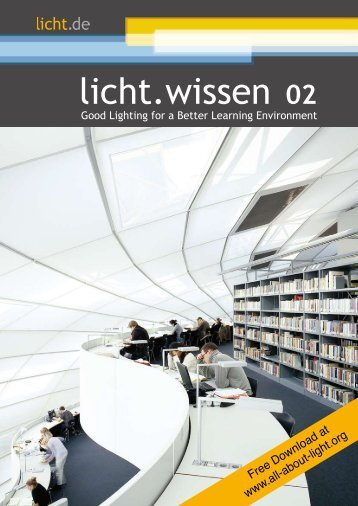 "licht.wissen No. 02 ""Good lighting for a better learning environment"""