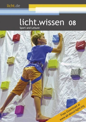 "licht.wissen No. 08 ""Sport and Leisure"""