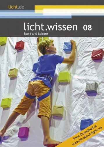 """licht.wissen No. 08 """"Sport and Leisure"""""""