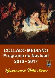 COLLADO MEDIANO Programa de Navidad 2016 - 2017 Ayuntamiento de Collado Mediano