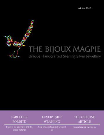 The Bijoux Magpie Winter 2016/17
