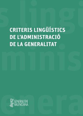 CRITERIS LINGÜÍSTICS DE L'ADMINISTRACIÓ DE LA GENERALITAT