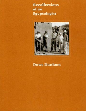 Dows Dunham Recollections of an Egyptologist