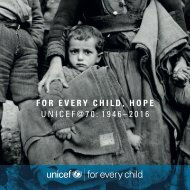 FOR EVERY CHILD HOPE UNICEF@70 1946–2016