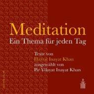 Meditation - Ein Thema für jeden Tag (Leseprobe)