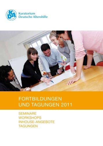 Fortbildungen und tagungen 2011 - Kuratorium Deutsche Altershilfe