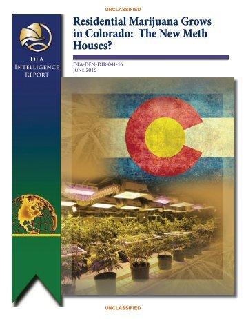 Residential Marijuana Grows in Colorado The New Meth Houses?