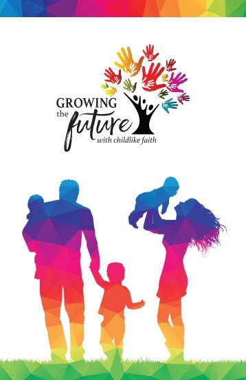 Growing the Future Campaign Booklet