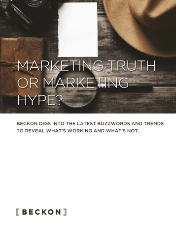 MARKETING TRUTH OR MARKETING HYPE?