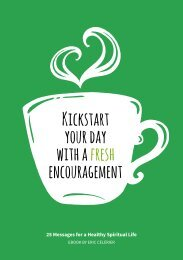 Kickstart your day with a fresh encouragement
