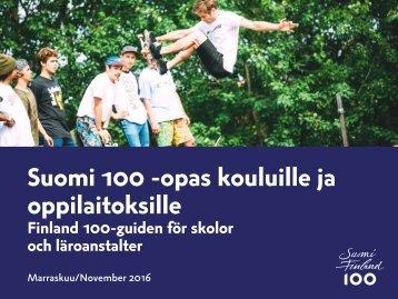 Suomi 100 -opas kouluille ja oppilaitoksille