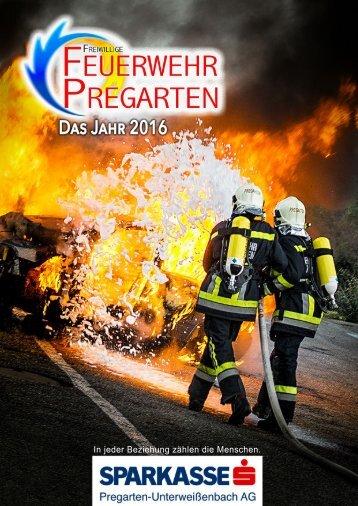 Jahresbericht 2016 - Feuerwehr Pregarten