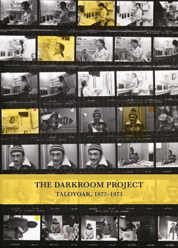 The Darkroom Project: Taloyoak, 1972–1973