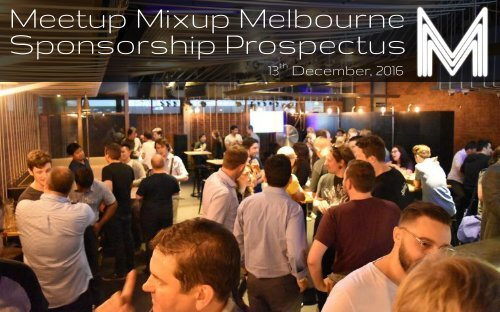 Meetup Mixup Melbourne Sponsorship Prospectus