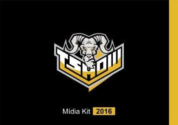 Mídia Kit - T show e-Sports