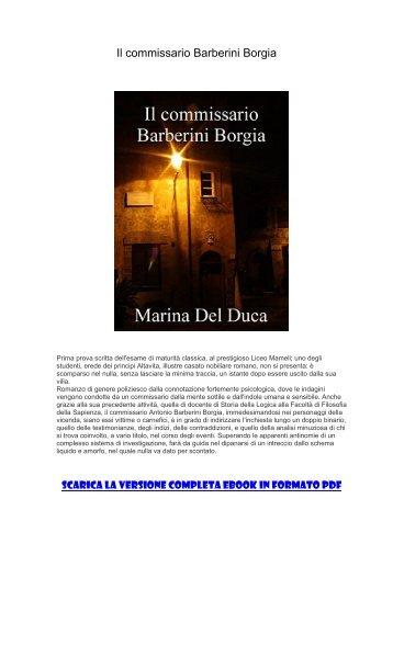[ SCARICA ] Il commissario Barberini Borgia PDF