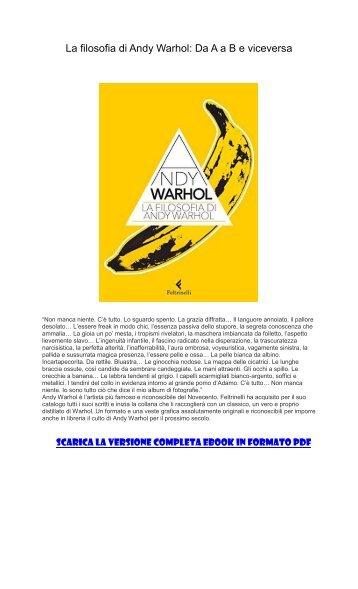 [ SCARICA ] La filosofia di Andy Warhol Da A a B e viceversa PDF