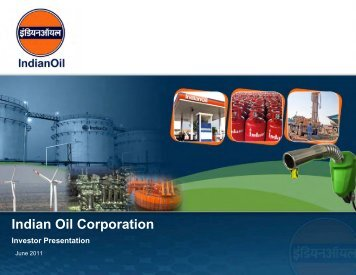 Presentation to Bankers - Indian Oil Corporation Limited