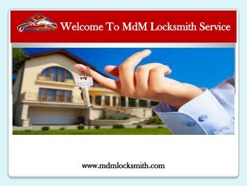 Residential Locksmith service|MdM Locksmith