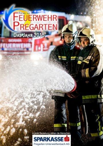 Jahresbericht 2015 - Feuerwehr Pregarten