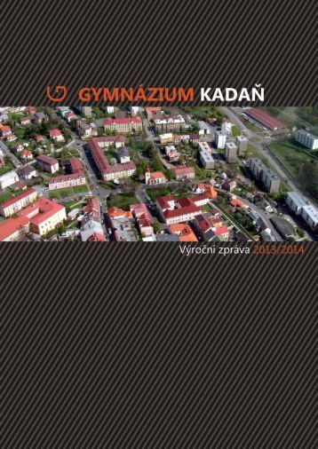 Výroční zpráva Gymnázia Kadaň 2013/2014