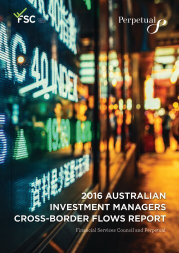 2016 AUSTRALIAN INVESTMENT MANAGERS CROSS-BORDER FLOWS REPORT