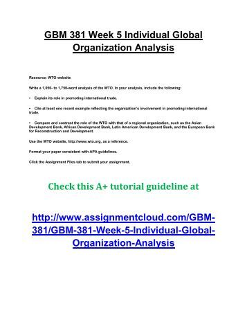 gbm 381 week 1 individual assignment Gbm 381 entire course (uop)for more course tutorials visitwwwgbm381comtutorial purchased: 6 times rating: agbm 381 week 1 individual assignment major trade theories papergbm 381 week 1 dq 1 and dq 2gbm 381 week 2 individual assignment product life cycle papergbm 381 week 2 learning team assignment trading position papergbm 381 week 2 dq 1 and.