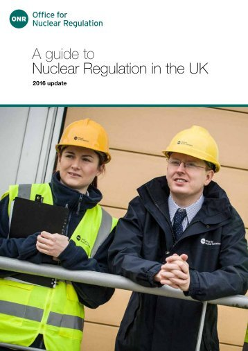 A guide to Nuclear Regulation in the UK