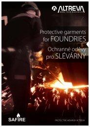 Ochranné oděvy pro slévárny. Protective garments for foundries.