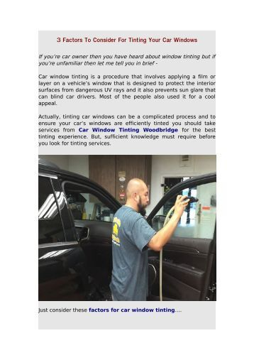3 Factors To Consider For Tinting Your Car Windows